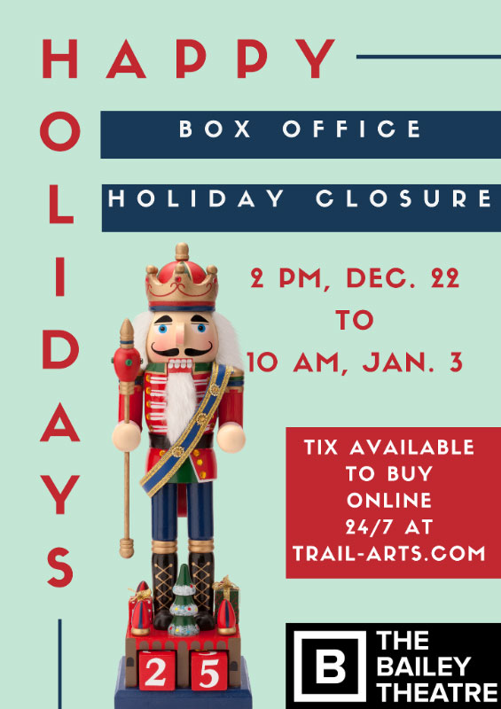 bailey-box-office-holidays